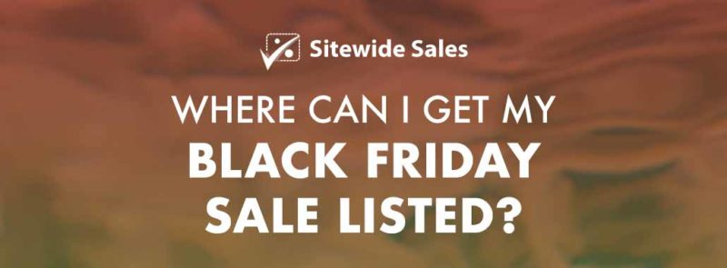 Banner for post: Where can I get my Black Friday sale listed?