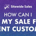 Banner for post: How can I hide my sale from current customers?