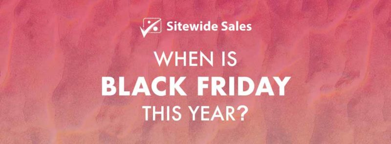 Banner for post: When is Black Friday this year?
