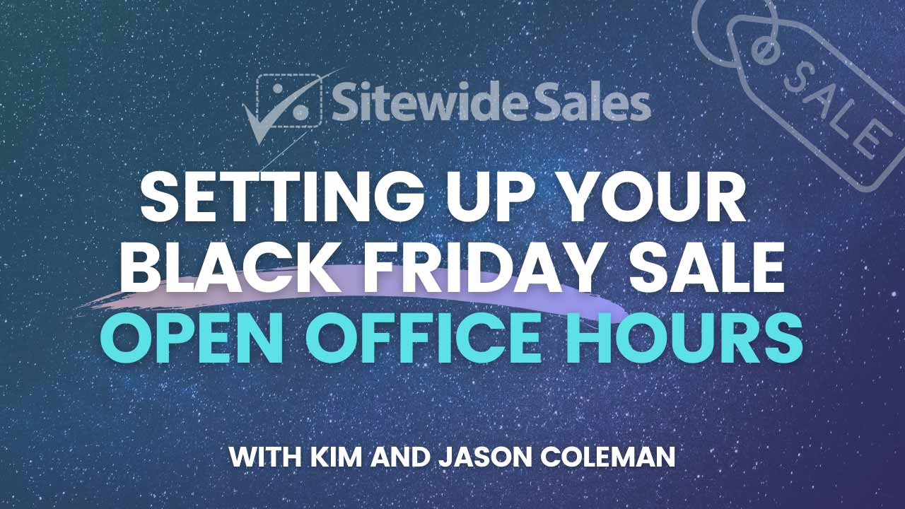 Banner graphic for Setting Up Your Black Friday Sale Open Office Hours