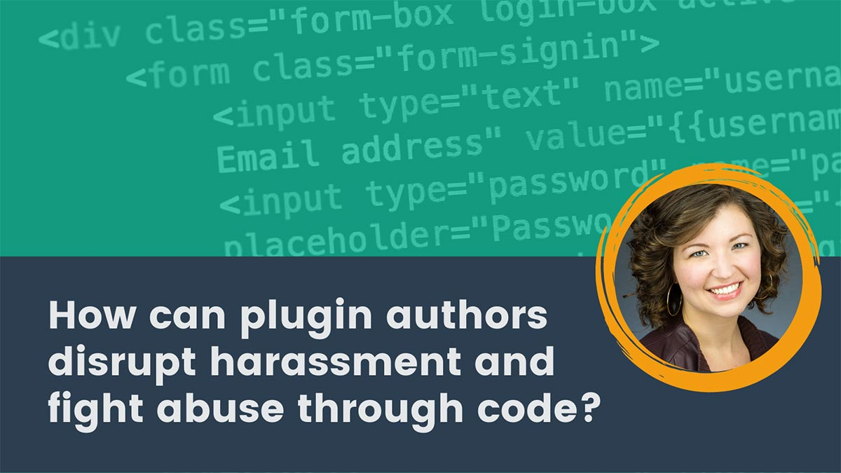 Banner image for Disrupt Harassment and Fight Abuse Through Code