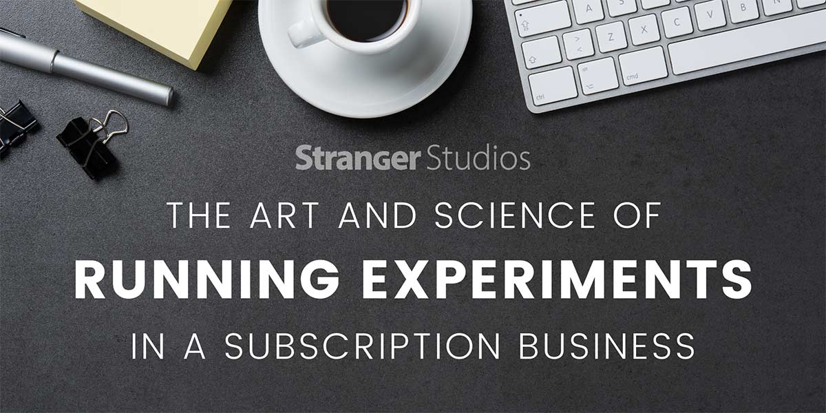 Banner for the Art and Science of Running Business Experiments